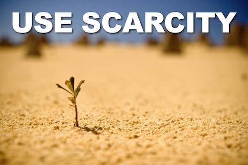 USE SCARCITY Marketing
