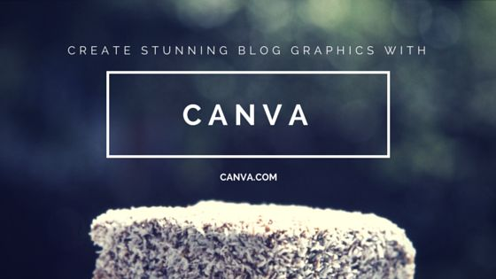 How to Create Stunning Blog Post Graphics using Canva