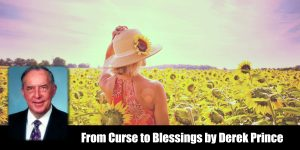 From-curse-to-blessing-derek-prince